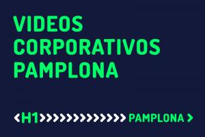 Vídeos corporativos Pamplona